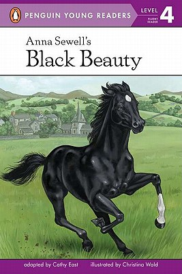 Anna Sewell's Black Beauty By East, Cathy (ADP)/ Wald, Christina (ILT)