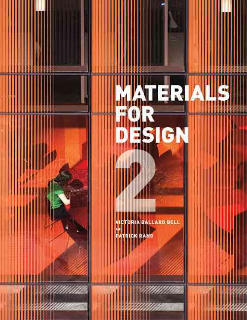 Materials for Design 2 By Bell, Victoria Ballard/ Rand, Patrick